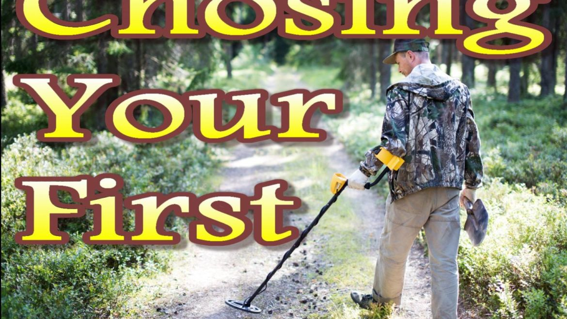 Choosing your first metal detector